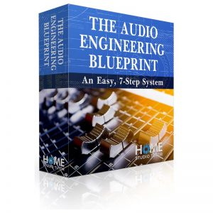 The Audio Engineering Blueprint | Easy, 7-Step System